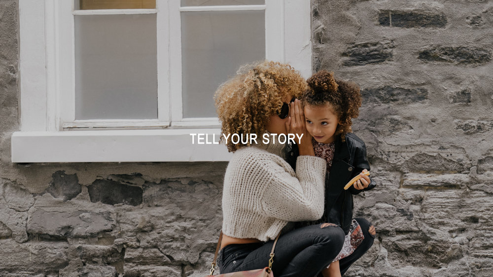 TELL YOUR STORY 2.jpg