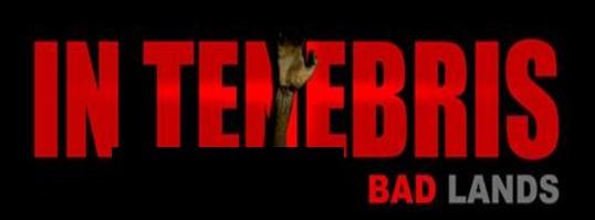 In Tenebris Badlands.jpg