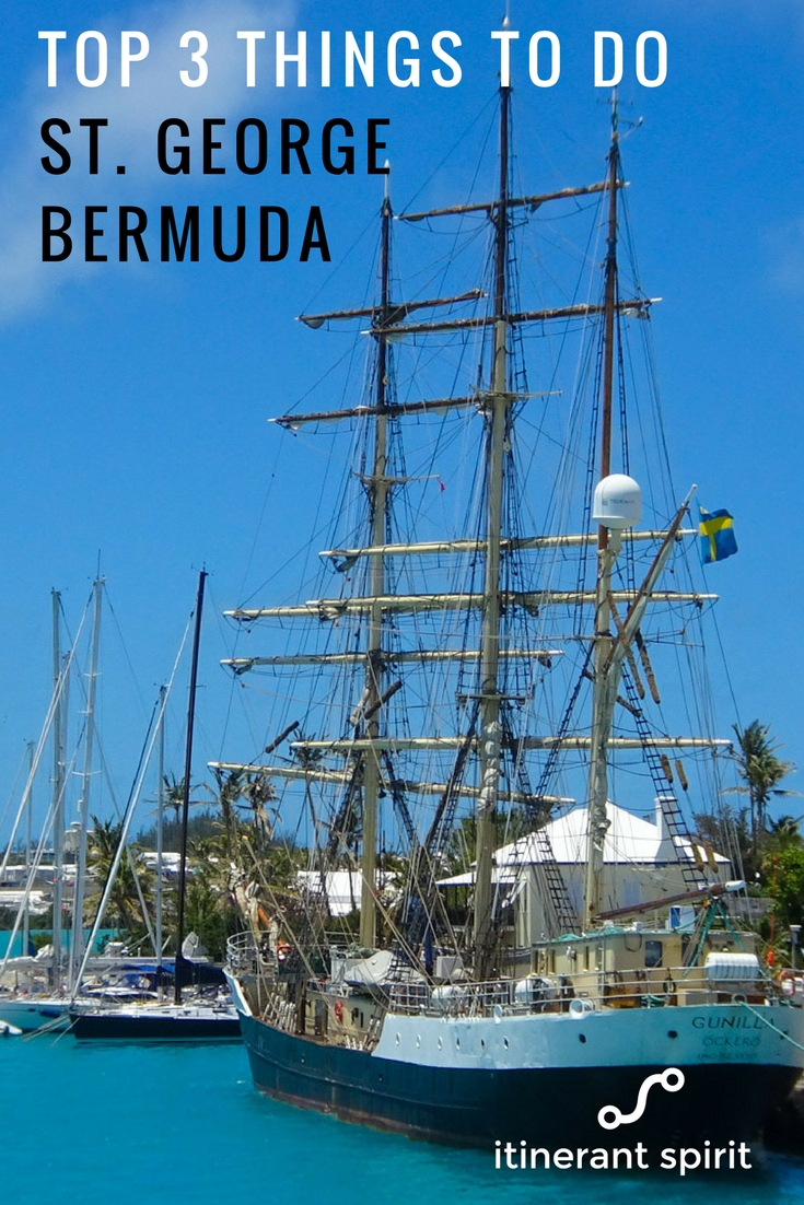 Top 3 Things to Do - St. George, Bermuda - Itinerant Spirit
