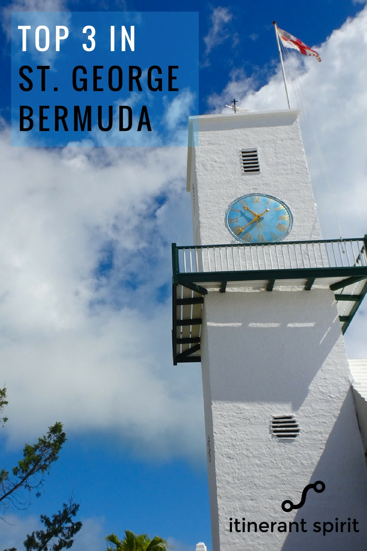 Top 3 Things to do in St. George, Bermuda - Itinerant Spirit