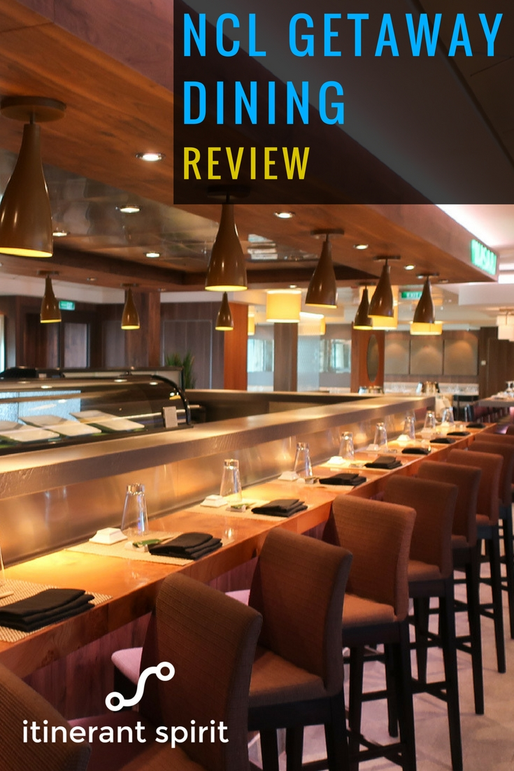 NCL Getaway Dining Review - Itinerant Spirit