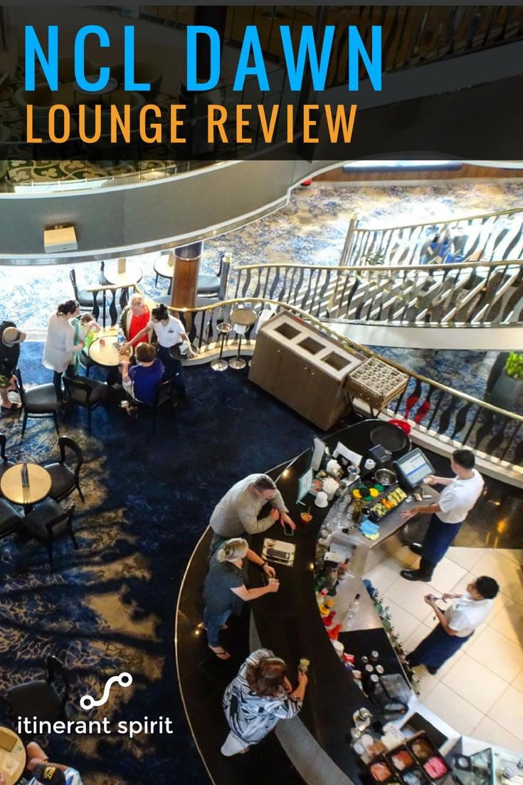NCL Dawn - Lounge Review - Itinerant Spirit Blog