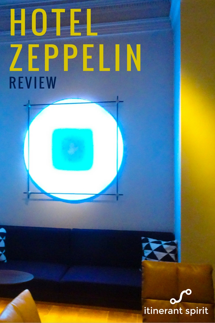 Hotel Zeppelin Hotel Review - Itinerant Spirit Blog