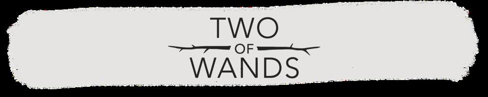 ecddafd634 Blog — Two of Wands