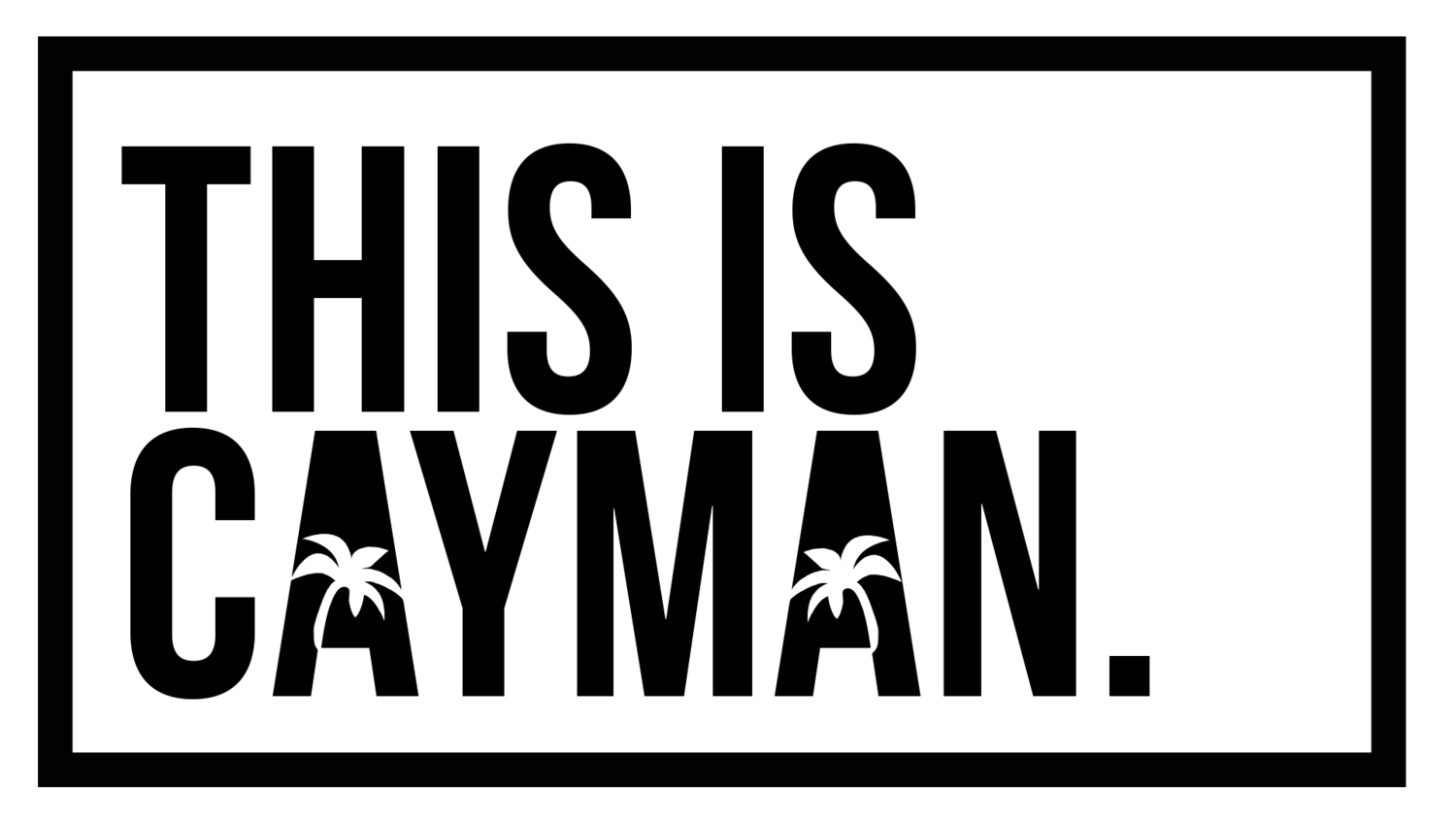 This is Cayman