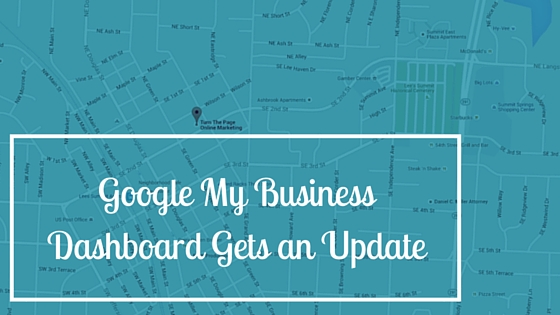 Google My Business Dashboard Gets an Update