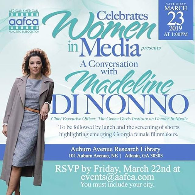 AAFCA is proud to welcome Geen Davis Institute  CEO, Madeline Di Nonno to Atlanta for our Celebration of Women in Cinema Program, tomorrow at Auburn Avenue Research Library. If you're in town don't miss this!!! #womenshistorymonth #excellence #geenadavisinstitute #aafca