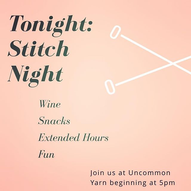 Join us tonight for stitch night! . . . . . . . #yarn #community #stitching #knitting #crochet #knit #make #makers #brookline #boston