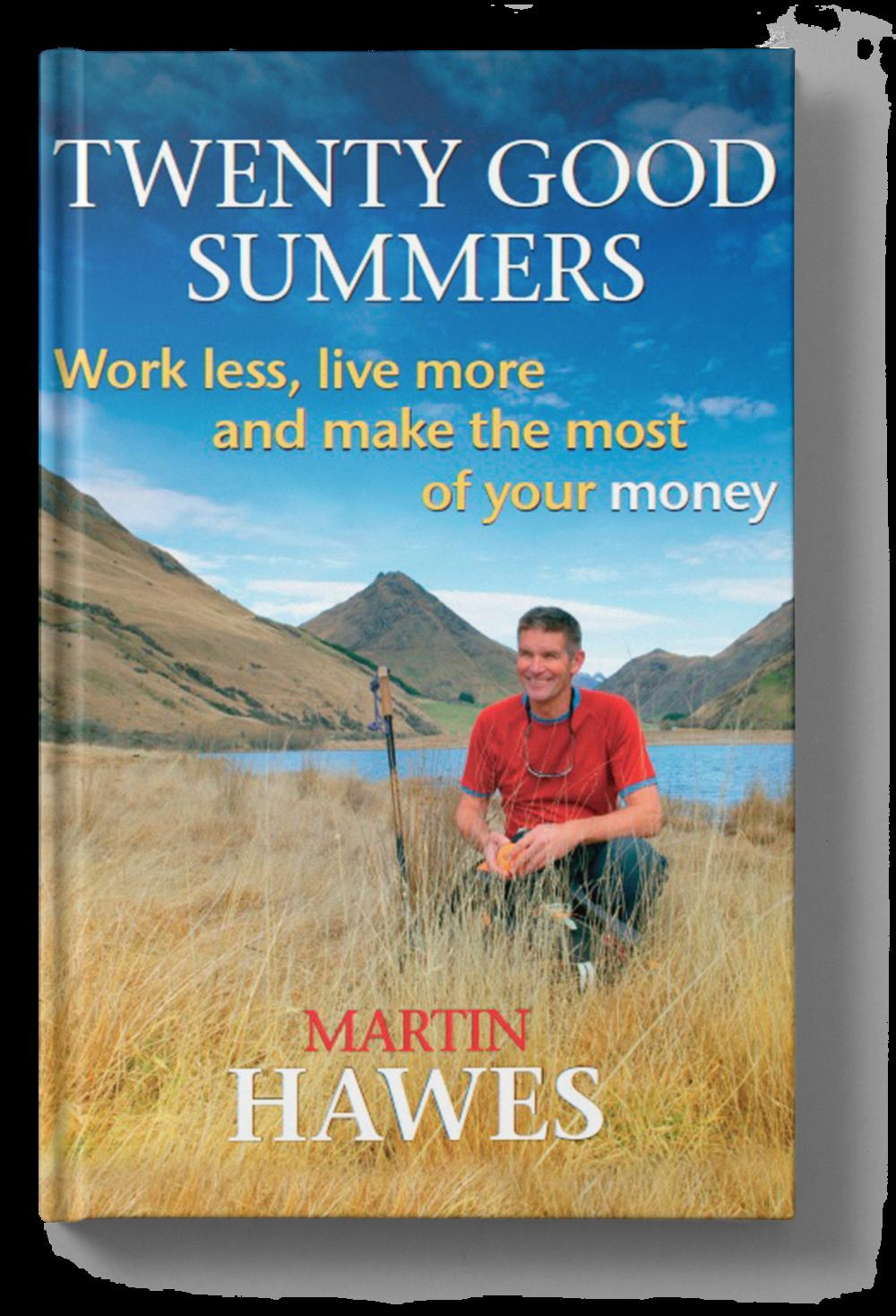 Twenty Good Summers - Martin Hawes