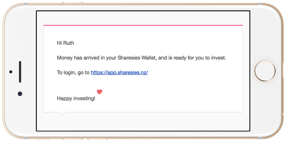 Email from Sharesies saying money has arrived in my Sharesies wallet.