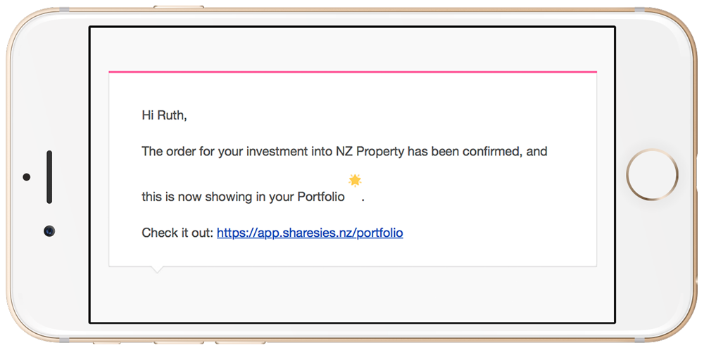 Email from Sharesies saying my investment into NZ Property has been confirmed.