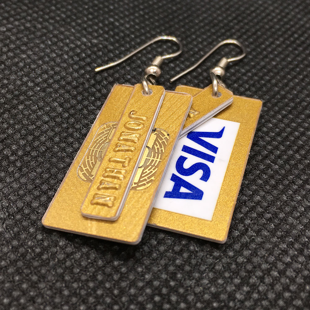 Credit card earrings made by Jonny.