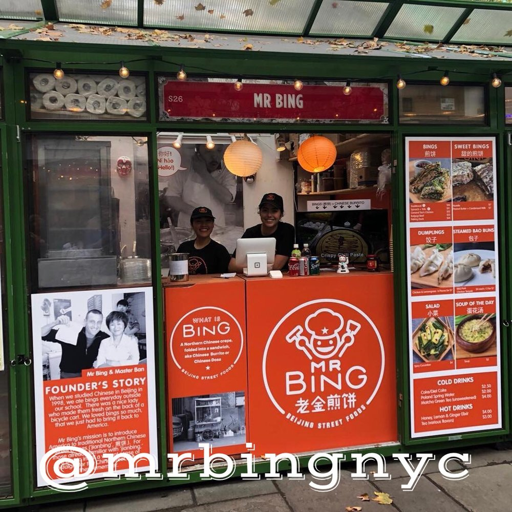 Mr. Bing - GrubHub, Seamless, UberEats   Let's start with explaining what a BING is. Bings are a traditional Northern Chinese street crepe, folded into a sandwich, typically served on the back of a bicycle cart. Our favorites are Traditional Bing, General Tso's Chicken Bing, and Peking Duck Bing.  Locations: 152 W 28th St., New York, NY 10010 230 Park Ave, New York, NY 10169 47th & Broadway, New York, NY 10036