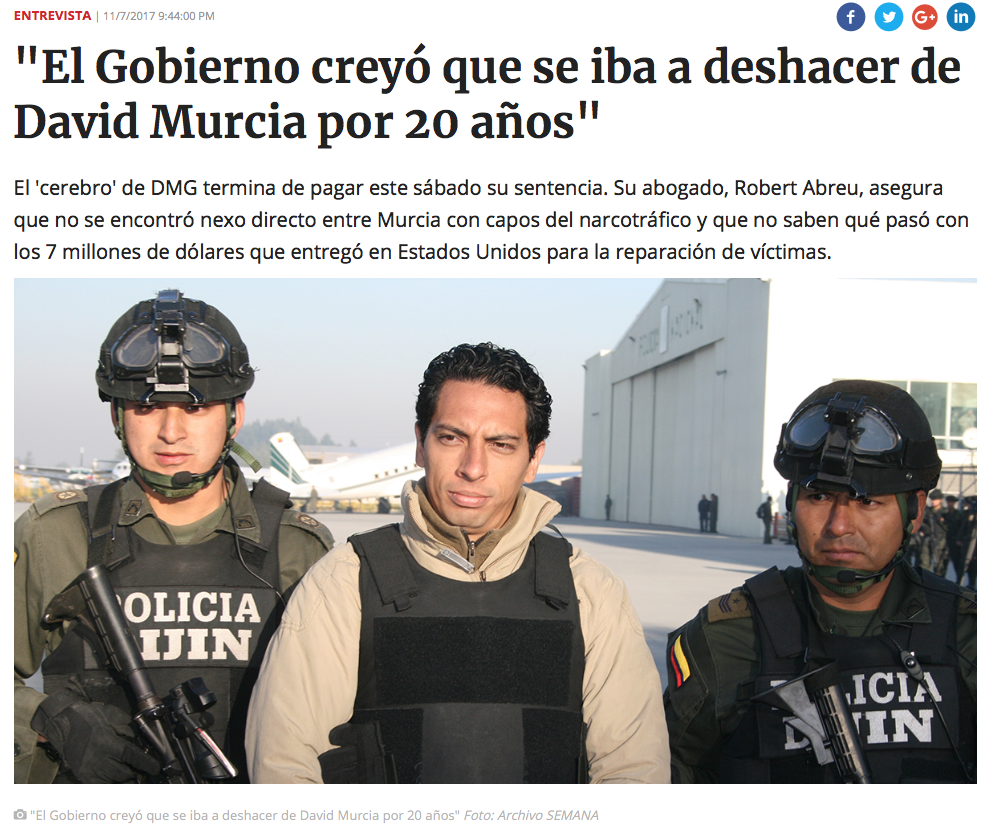 "Interview by Robert E. Abreu, Esq. with Colombian magazine ""Semana"" regarding David Murcia Guzman's release from federal prison."