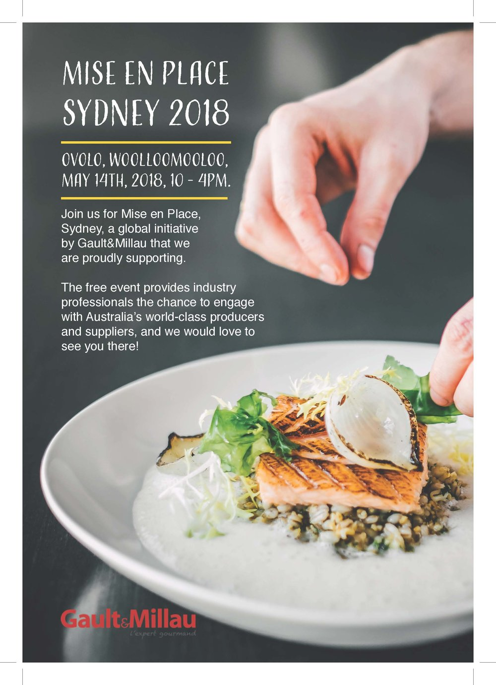 Mise en Place will return to Sydney for its fourth year to connect restaurant professionals with Australia's world-class producers and suppliers. This year's event will feature premium exhibitors, masterclasses and cooking demonstrations as well as the announcement of the 2018 awards finalists.  -