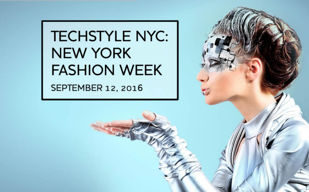 TechStyle NYC: New York Fashion Week