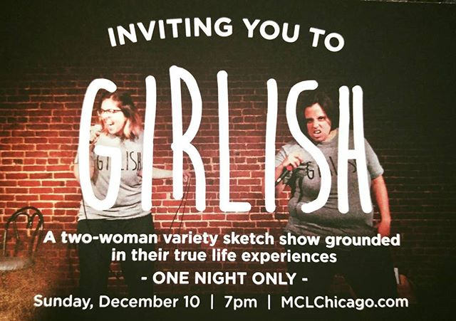 Come catch some funny feminist sketch comedy this weekend! *One night only!* Sun.Dec.10. @ 7p!!! www.GirlishChicago.com for tix!