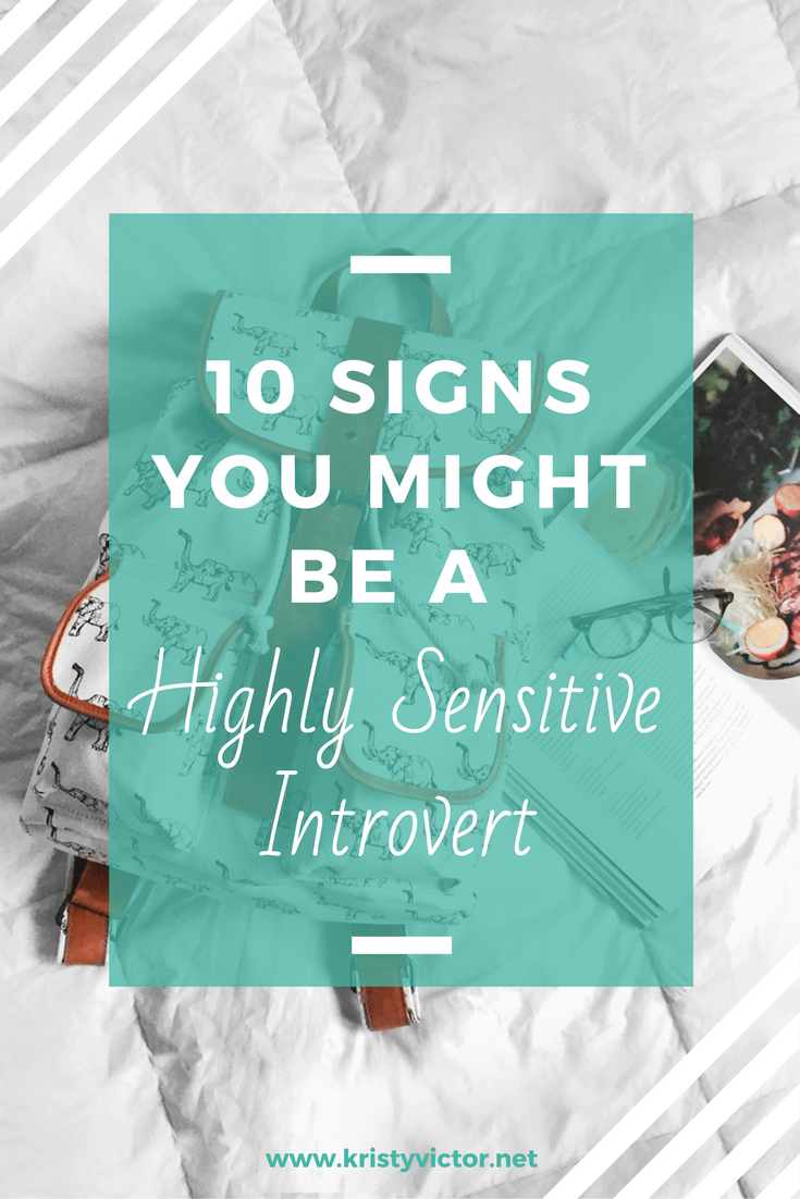10 signs you might be a highly sensitive introvert.png