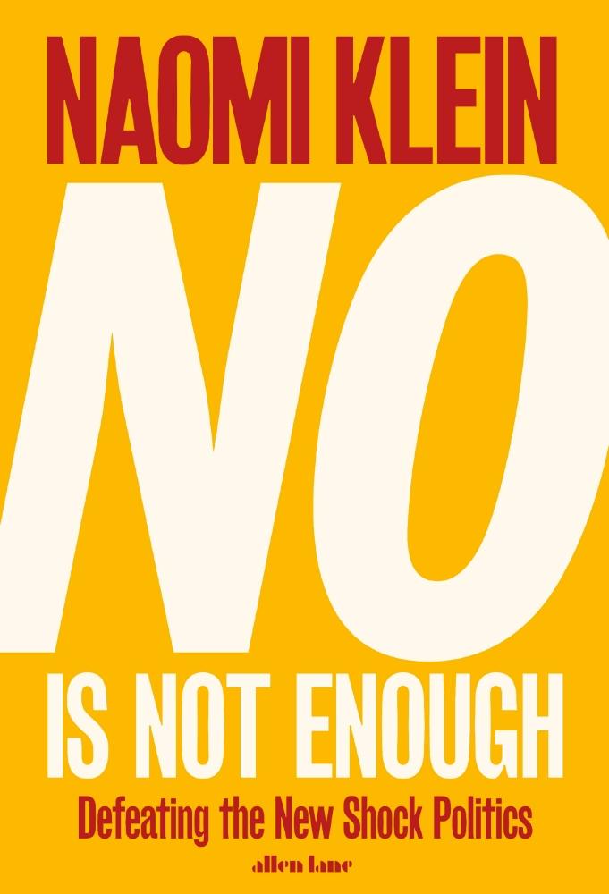 No is not enough, Naomi Klein