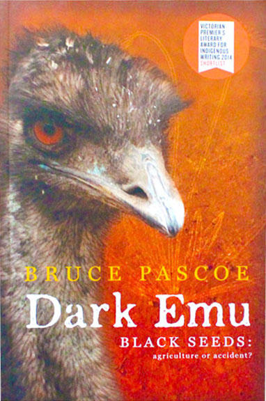Dark Emu – Black Seeds – agriculture or accident?  Bruce Pascoe