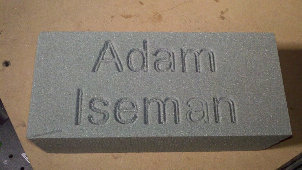 My second and mostly successful attempt at carving my name into foam.