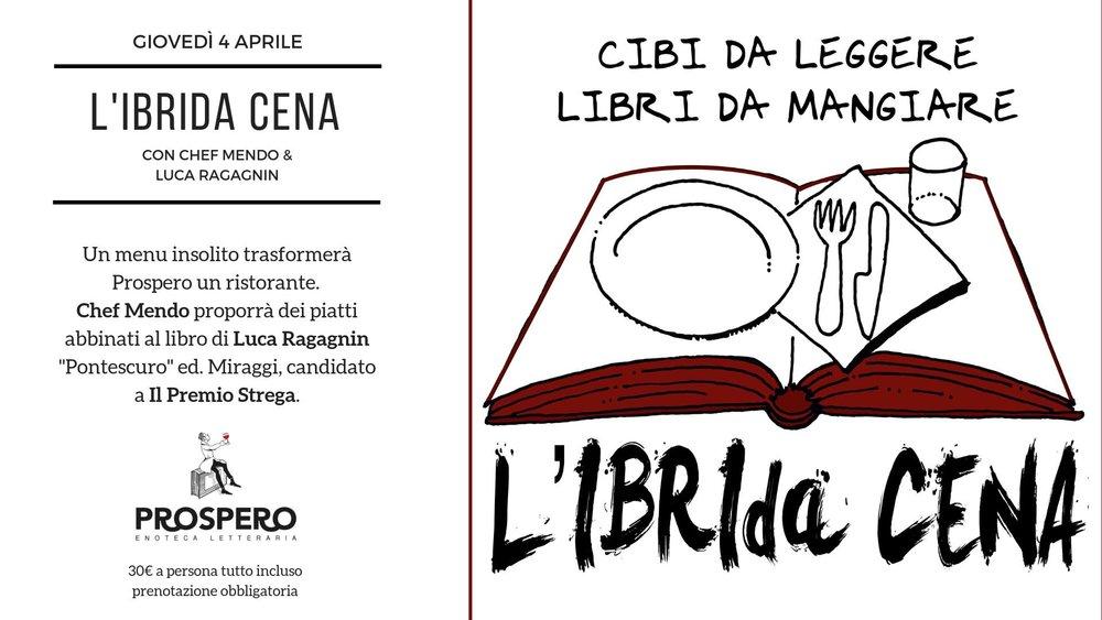 L'ibrida cena - Prospero Enoteca Letteraria