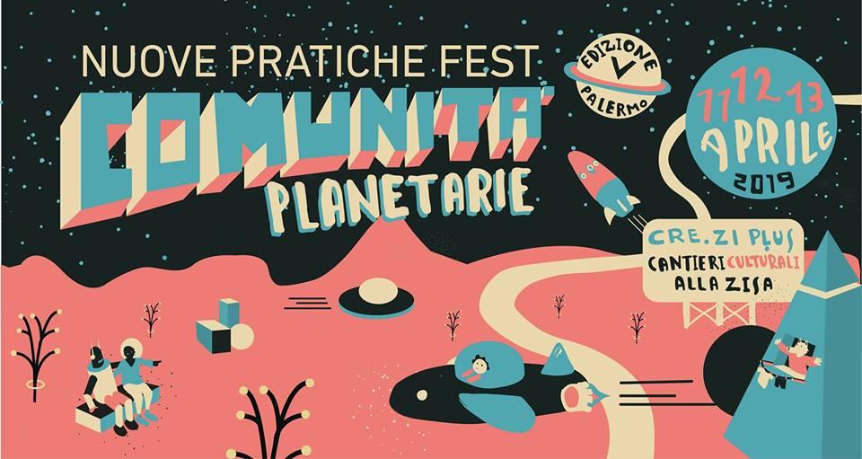 nuove pratiche fest - comunità planetarie