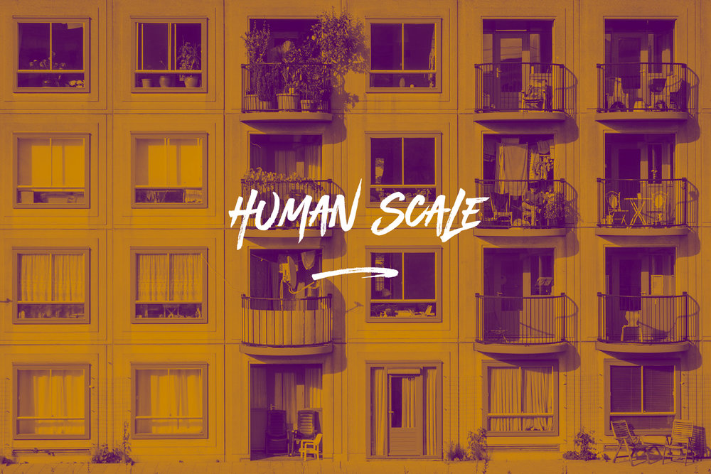 The world is moving towards mega-cities, business monopoles and an overall belief that bigger is better. We believe that there is human scale in everything. Something that works for people and feels reasonable for a society. We are [People-Centered] and believe in the [Human Scale].
