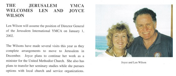 Joyce and Len arrive in Jerusalem to work with a most unique staff team.