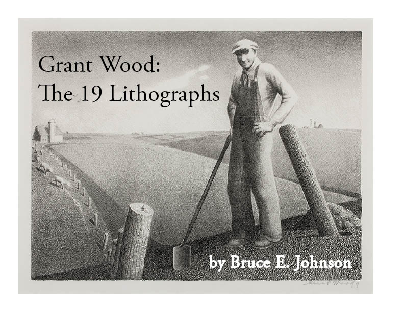 Grant Wood:  The 19 Lithographs