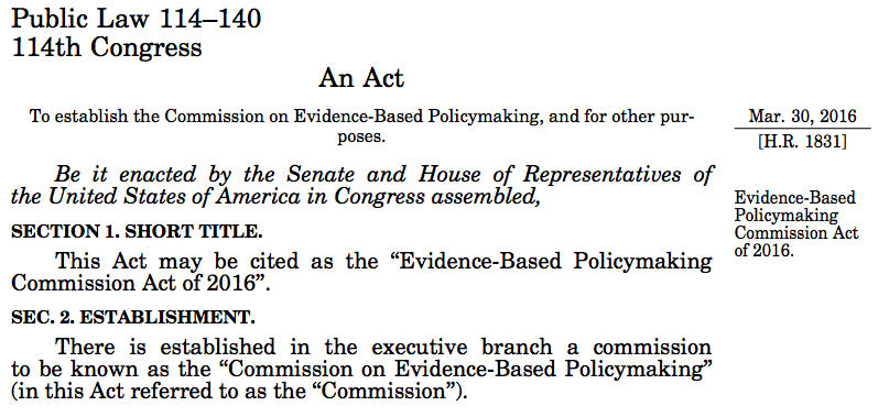 P.L. 114-140, Evidence-Based Policymaking Commission Act of 2016.