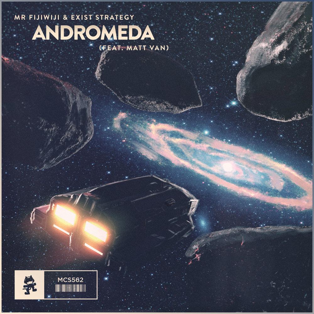 Mr FijiWiji & Exist Strategy - Andromeda (Feat. Matt Van) (Art).jpg