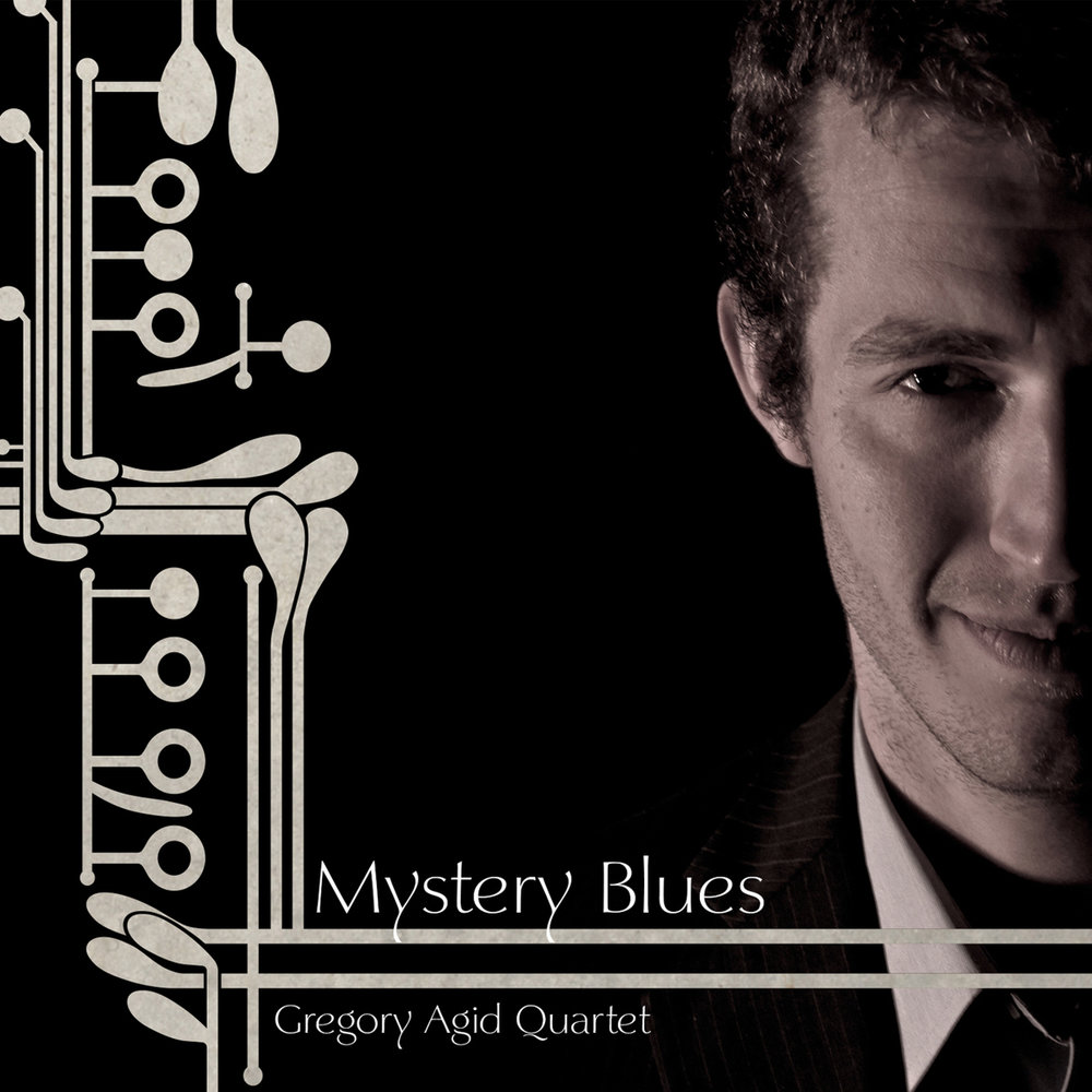 Gregory Agid Quartet  /  Mystery Blues