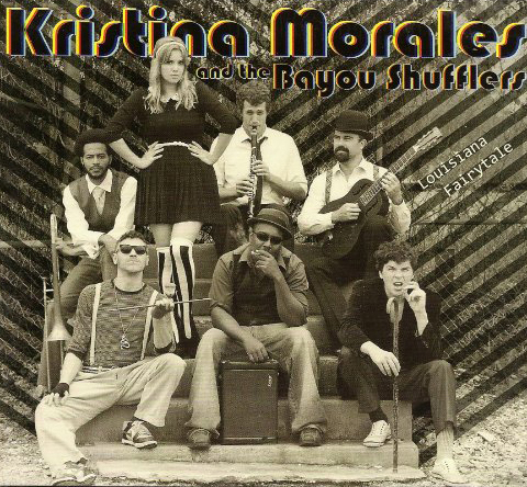 Kristina Morales and The Bayou Shufflers  /  Louisiana Fairytale