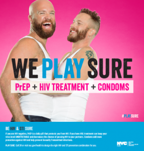 #PlaySure is a public service announcement by the City of New York promoting PrEP as a means to prevent HIV infection.