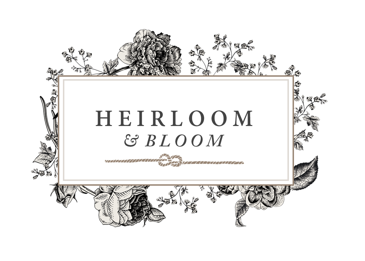 Heirloom & Bloom