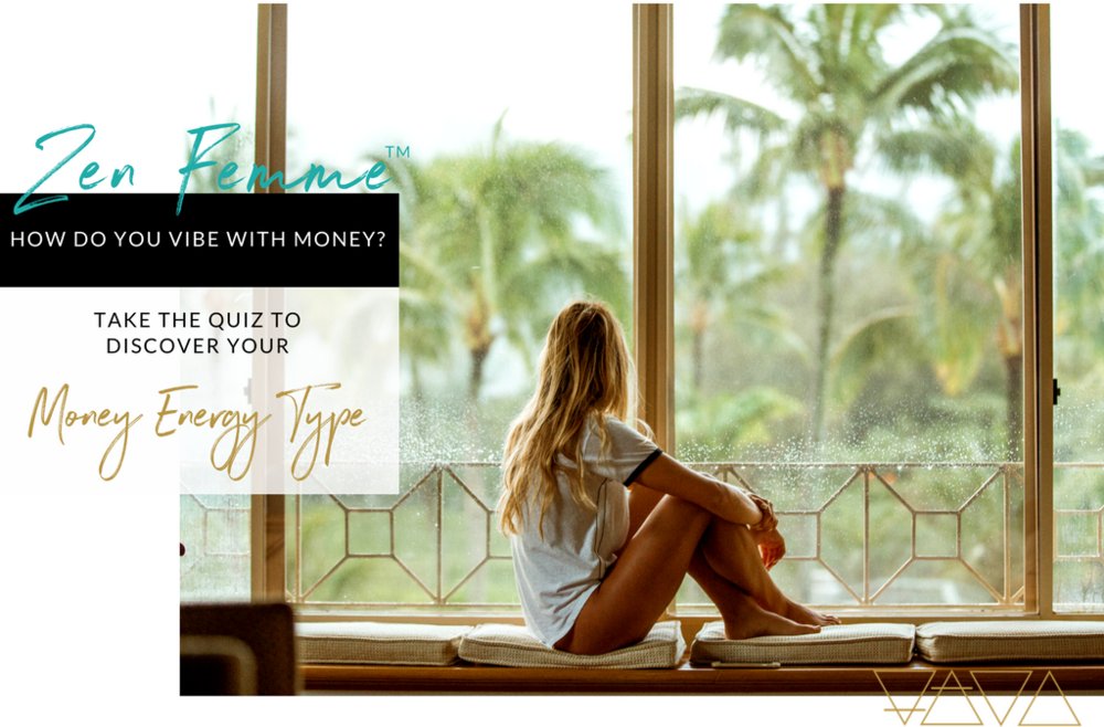 ZEN FEMME / Take the quiz to discover your Money Energy Type
