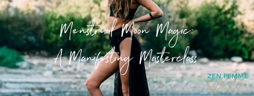 Available Now.  Learn how to thrive creatively, emotionally, physically + financially during each phase of your menstrual cycle. (Or with the moon).