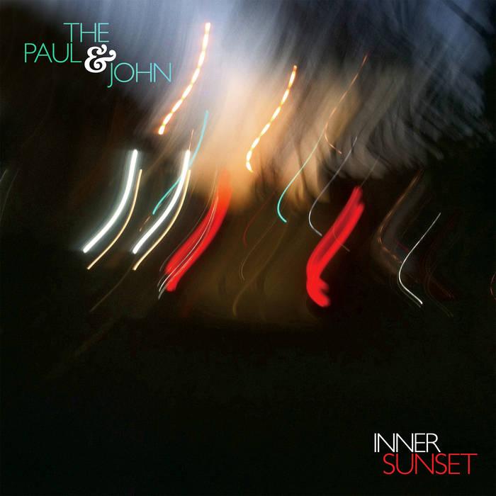 The Paul & John - Inner Sunset (MLM, 2014)