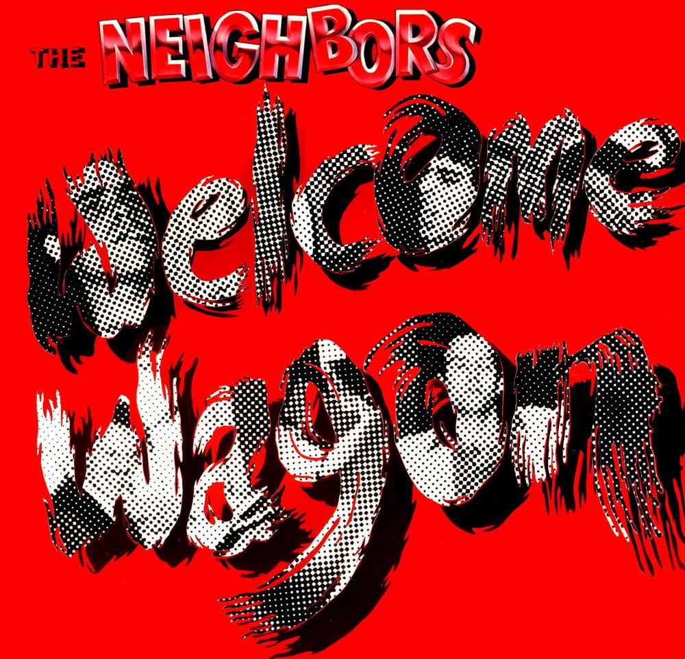 The Neighbors - Welcome Wagon (Upside, 1987)