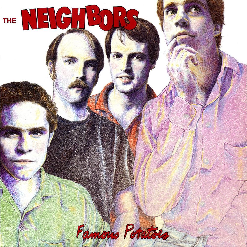 The Neighbors - Famous Potatoes (Closer, 1985)