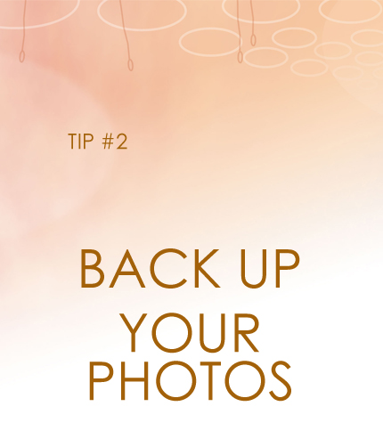 Back up your photos!!