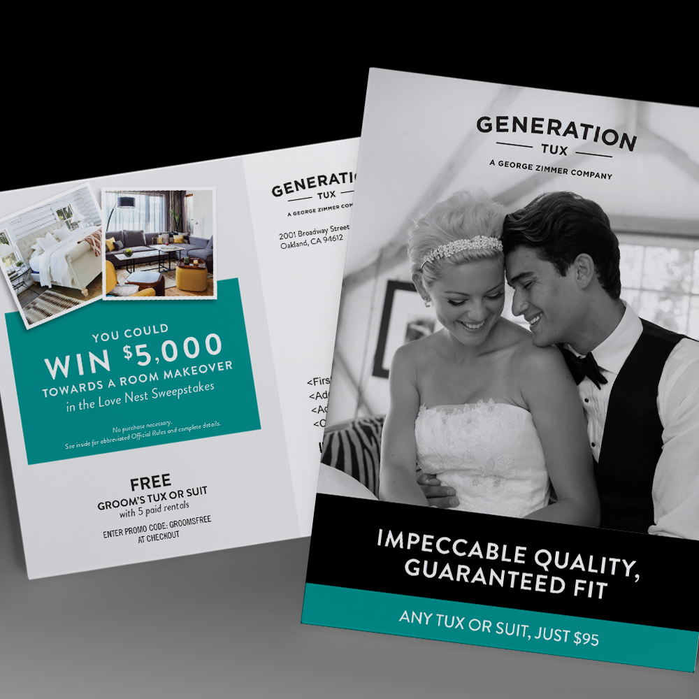 "Generation Tux Bridal Direct Mail:  Let's just say our ""Love Nest Sweeps"" promoted online tuxedo rentals by targeting exactly the right people (hint: It wasn't grooms)"