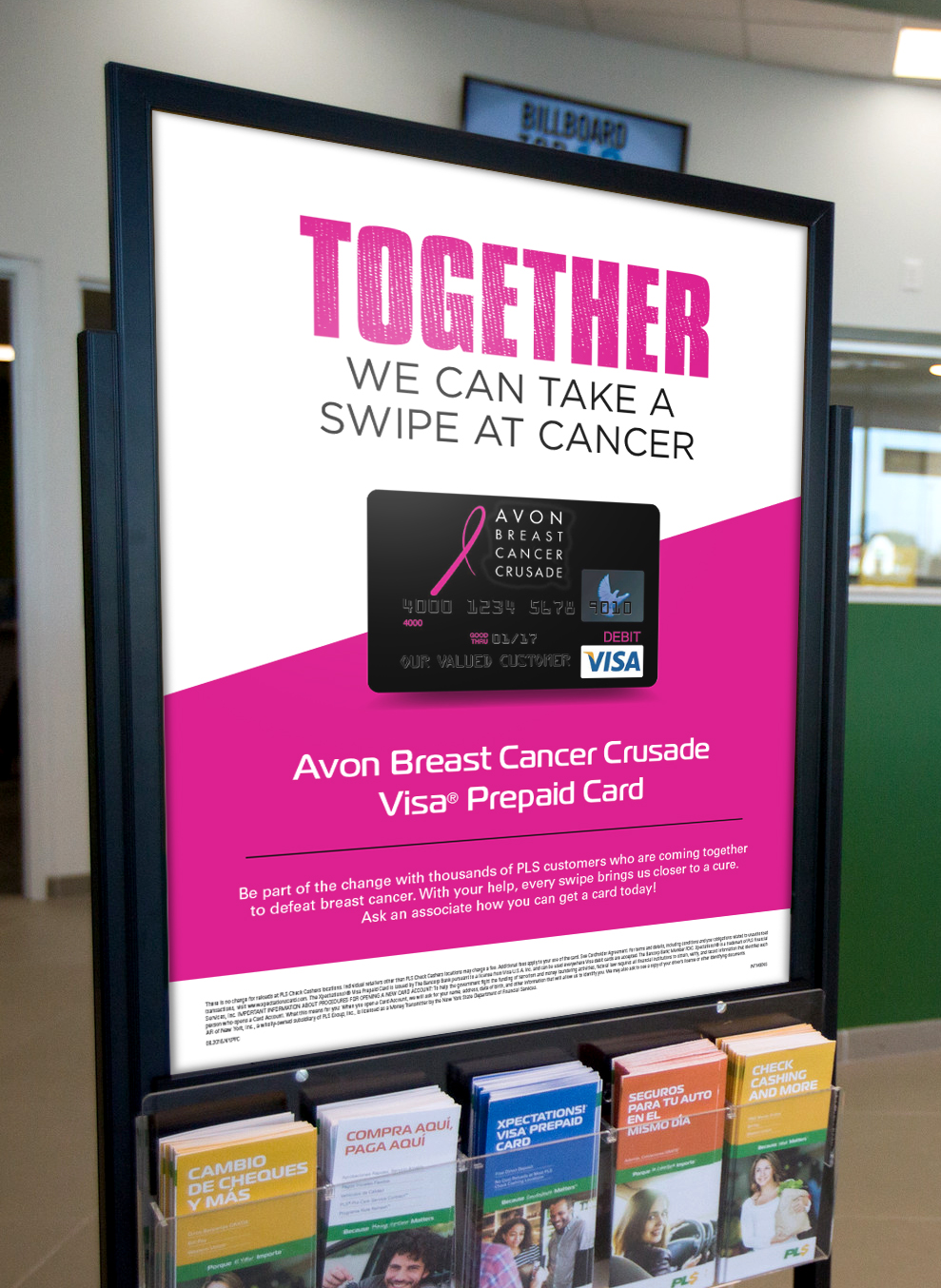 PLS In-Store Signage : Doing well by doing good: This in-store signage was designed to boost adoption and usage of the PLS Avon prepaid card, which donates a portion of every transaction toward the fight against breast cancer
