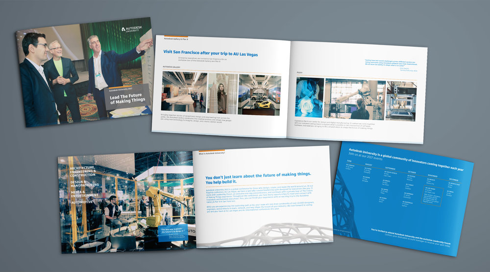 Autodesk 2017 Brochure:  With the goal of driving international attendees to Autodesk's annual conference in Las Vegas, our 12-page brochure captured the many ways the brand helps company leaders drive a smarter, faster, and more profitable business.