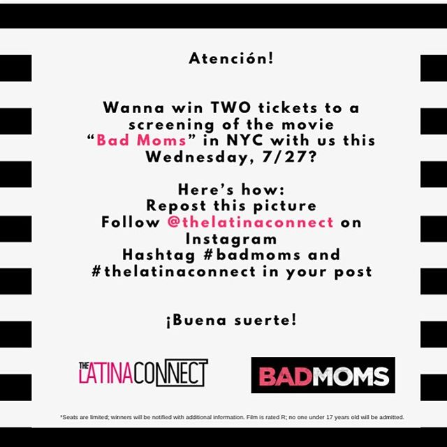 """ATTENTION‼️ Ladies want a chance to win two tics to the screening of the movie """"BAD MOMS"""" with @thelatinaconnect Here's how 👆🏼👆🏼👆🏼 Can't wait to meet the winners"""