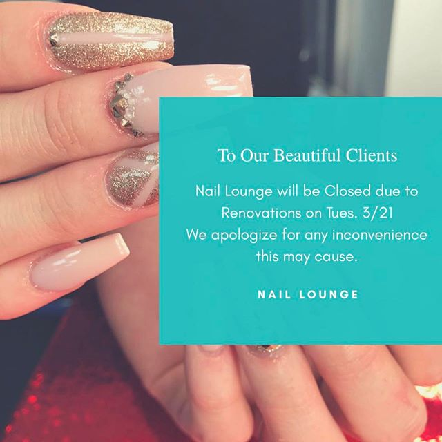📢 PSA: We are excited to announce that we will be starting our renovation process this Tuesday 3/21. Therefore, we will have to close a few times to bring you a new and approve Nail Lounge. Thank you in advance for your patience.