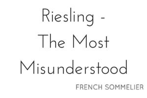 Riesling - The Most Misunderstood.png