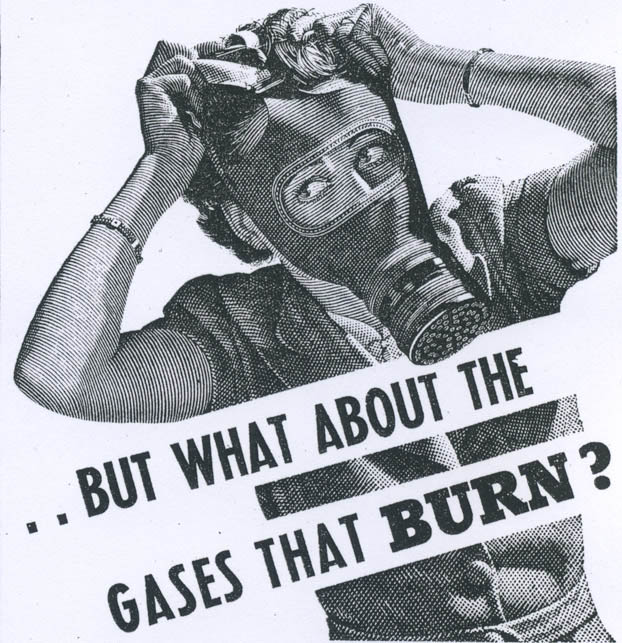 How to look stylish in a gas-mask. The advertisers of this necessity promoted it alarmingly: 'The ravages of gas can be frightful, especially to women..'.