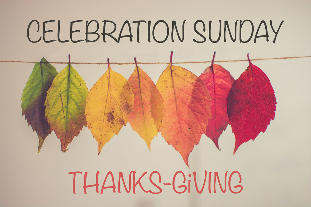 Celebration-Sunday_Thanks-Giving_hanging-leaves_wtext_websize_2000.jpg